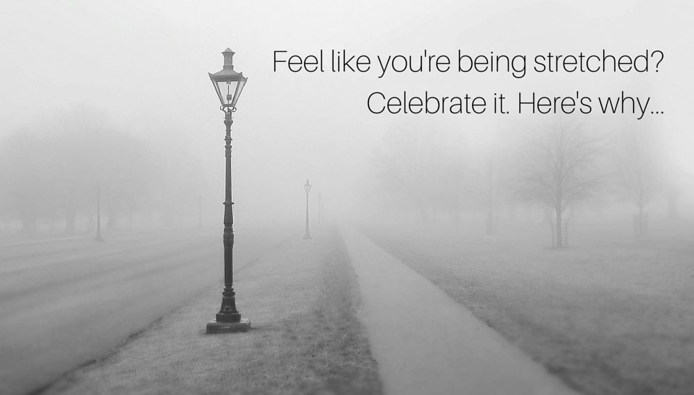 Are you being stretched? Celebrate it. Here's why… [Audio Biz Tip]