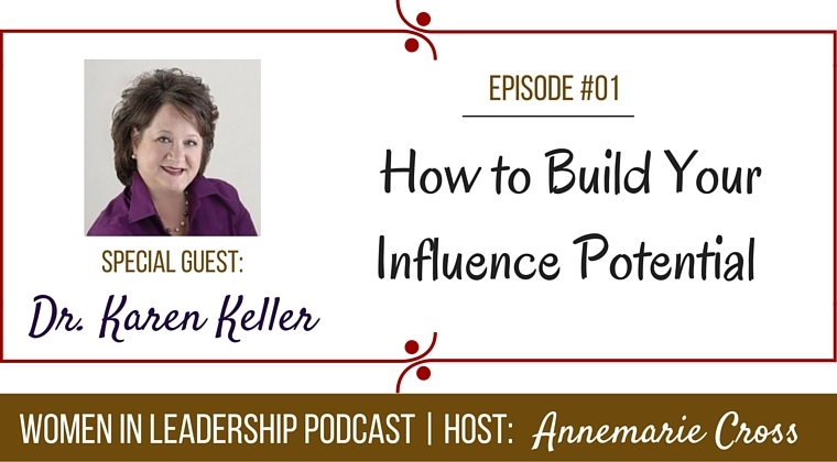 [Ep#01] How to Build Your Influence Potential [Podcast]