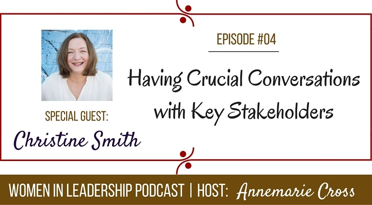 [Ep#4] Having Crucial Conversations with Key Stakeholders to Secure their Support