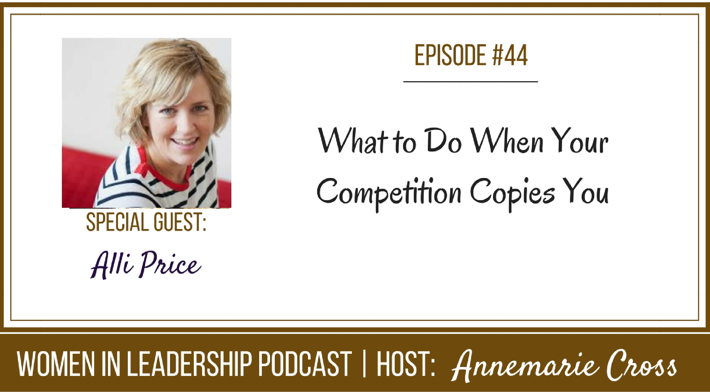 [Ep#44] What to Do When Your Competition Copies You [podcast]