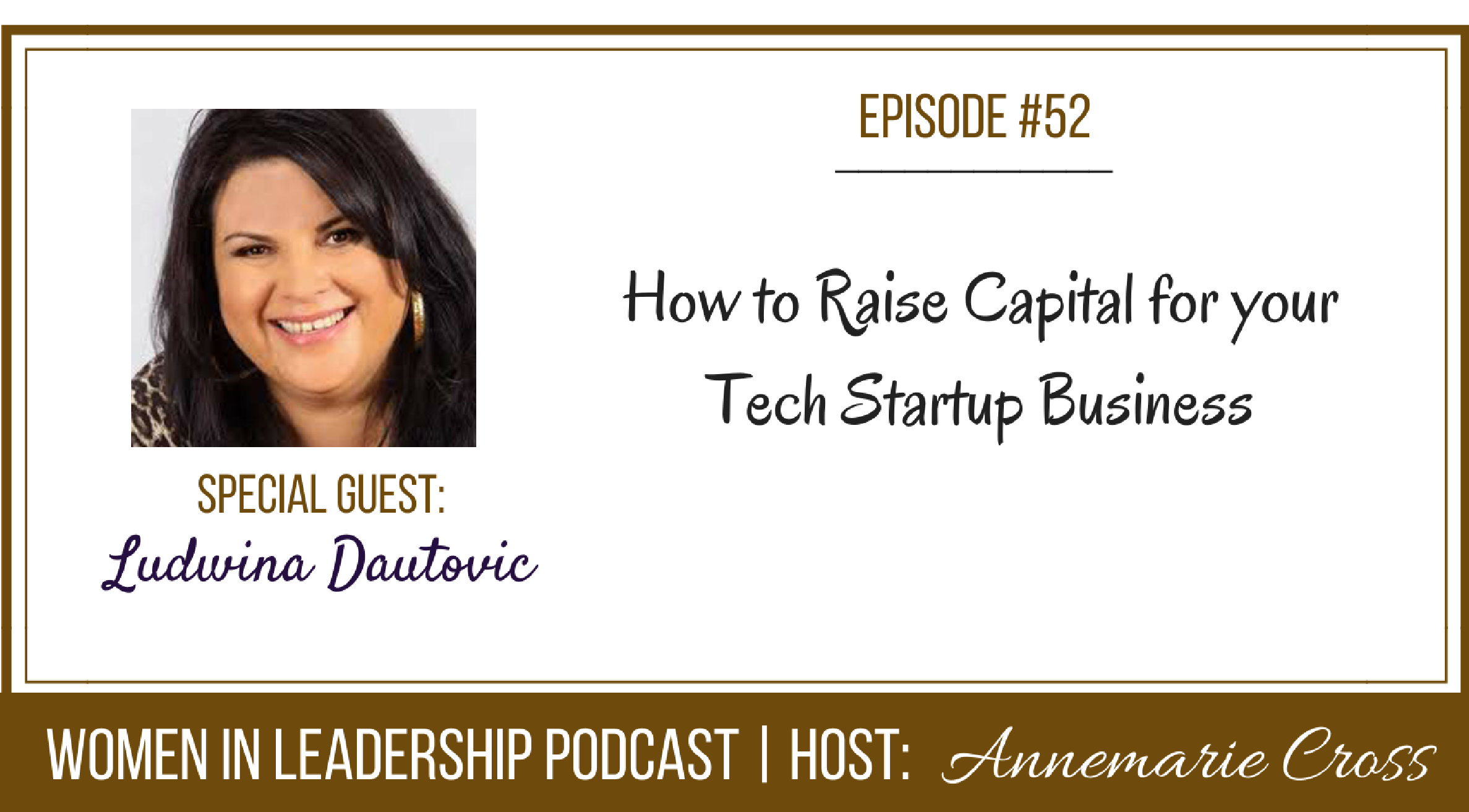 [Ep #52] How to Raise Capital for Your Startup Business