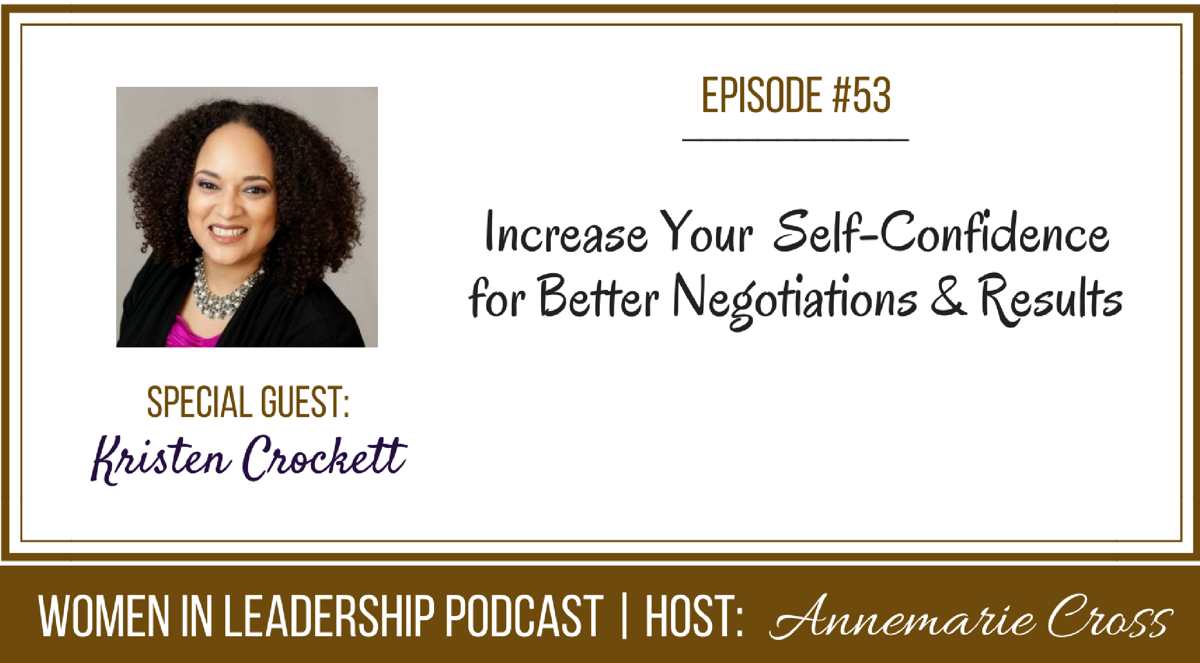[Ep#53] Increase Your Self-Confidence for Better Negotiations & Results