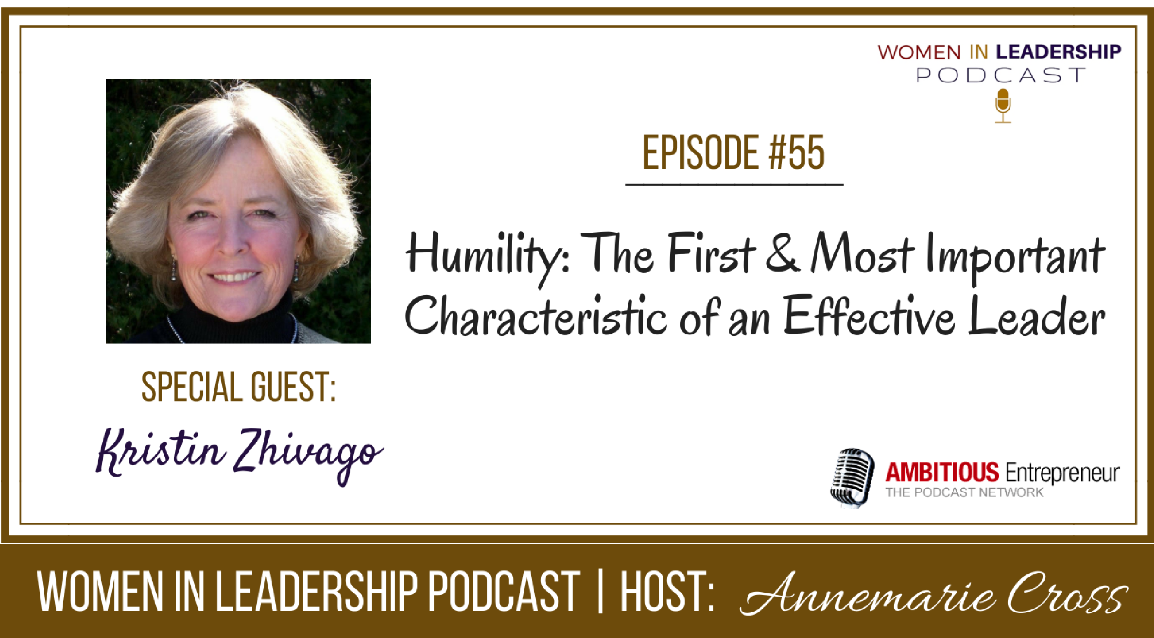 [Ep #55] Humility: The First & Most Important Characteristic of Leadership
