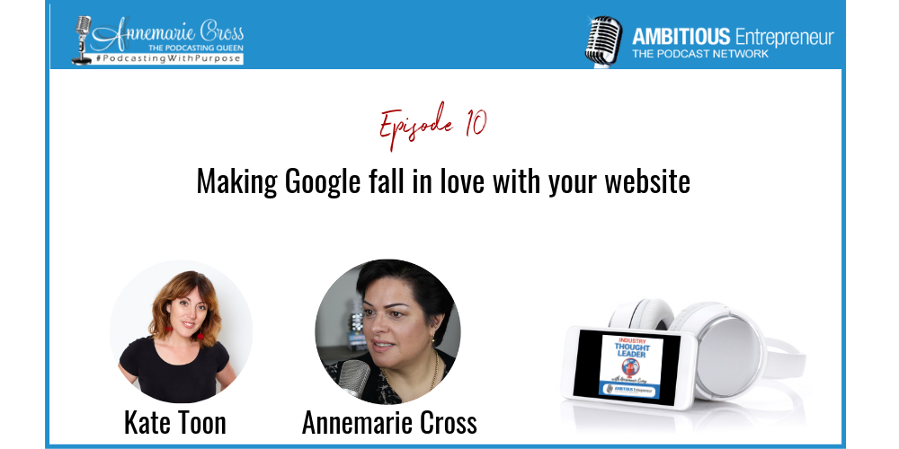 10: Making Google fall in love with your website