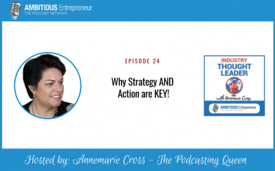 24: Why Strategy AND Action are KEY!
