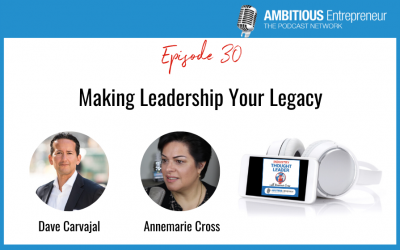 30: Making Leadership Your Legacy