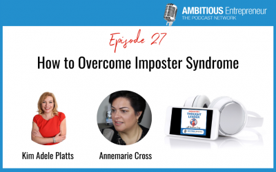 27: How to Overcome Imposter Syndrome