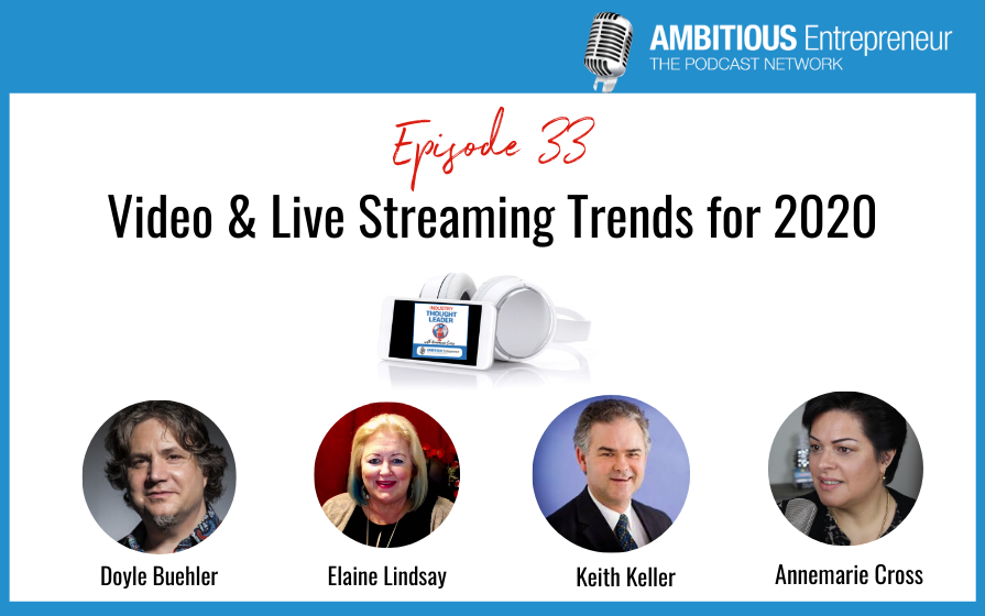 33: Video and Live Streaming Trends for 2020