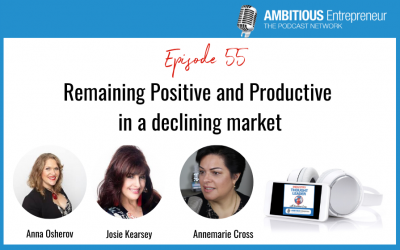 55: Remaining Positive and Productive in a declining market