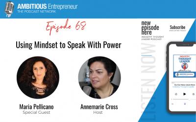 68: Using Mindset to Speak With Power