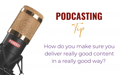Podcasting for Service-Based Businesses – the how and why
