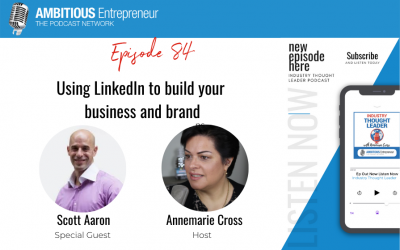 84: Using LinkedIn to build your business and brand