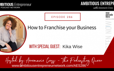 [Ep#286] How to franchise your business